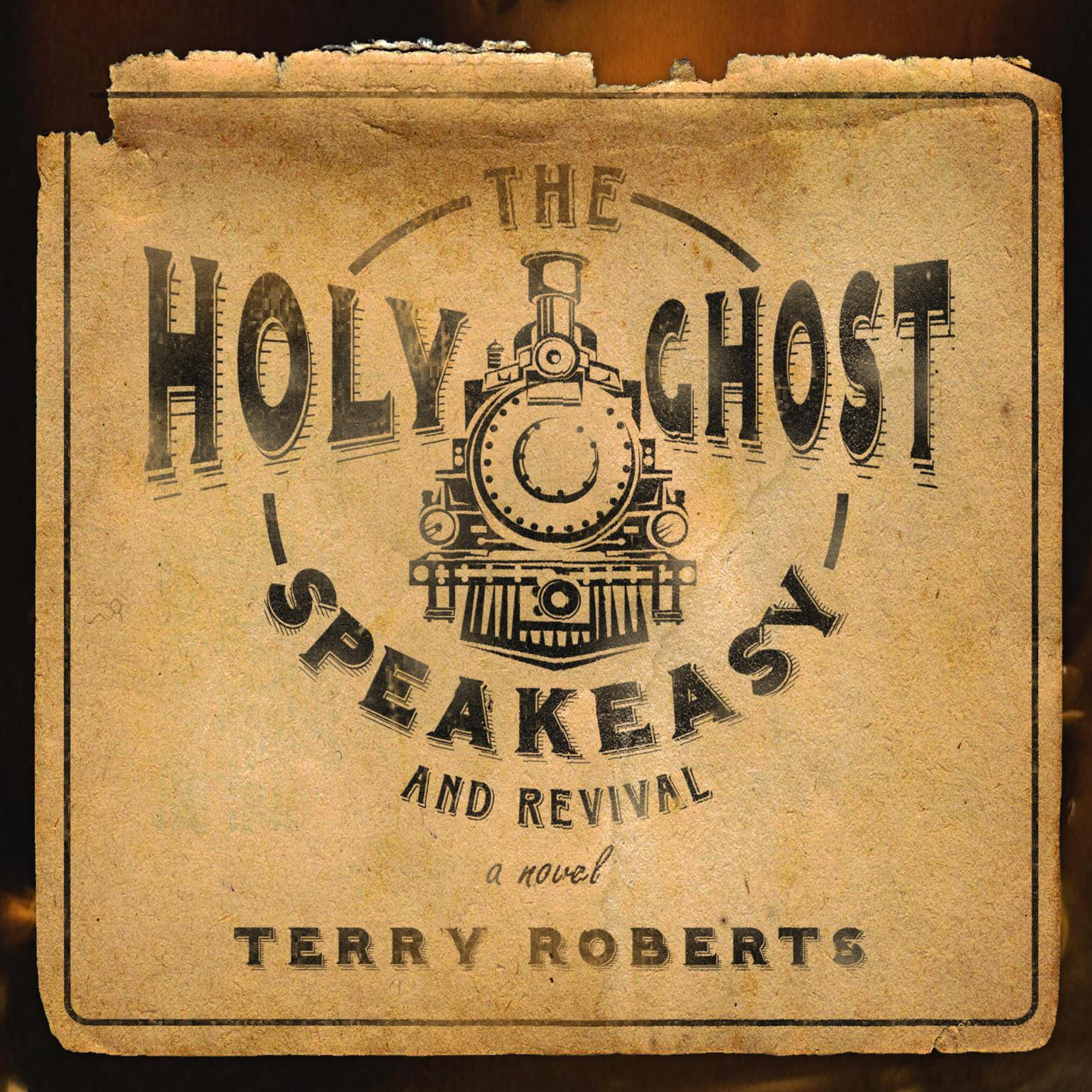 The Holy Ghost Speakeasy and Revival Audiobook