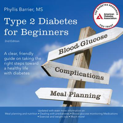 Type 2 Diabetes for Beginners, 2nd Edition Audiobook, by Phyllis Barrier