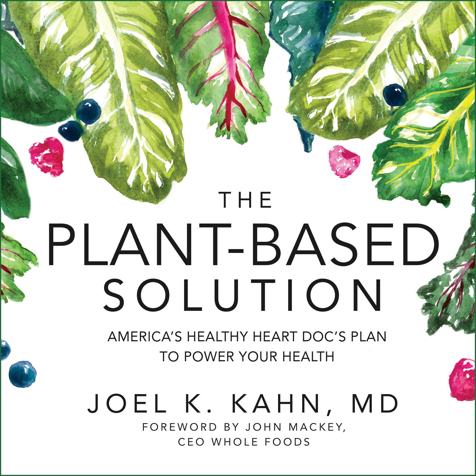 Printable The Plant-Based Solution: America's Healthy Heart Doc's Plan to Power Your Health Audiobook Cover Art