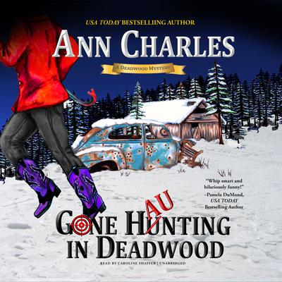 Gone Haunting in Deadwood Audiobook, by Ann Charles