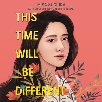 This Time Will Be Different Audiobook, by Misa Sugiura