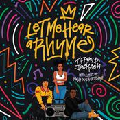 Let Me Hear a Rhyme Audiobook, by Tiffany D. Jackson