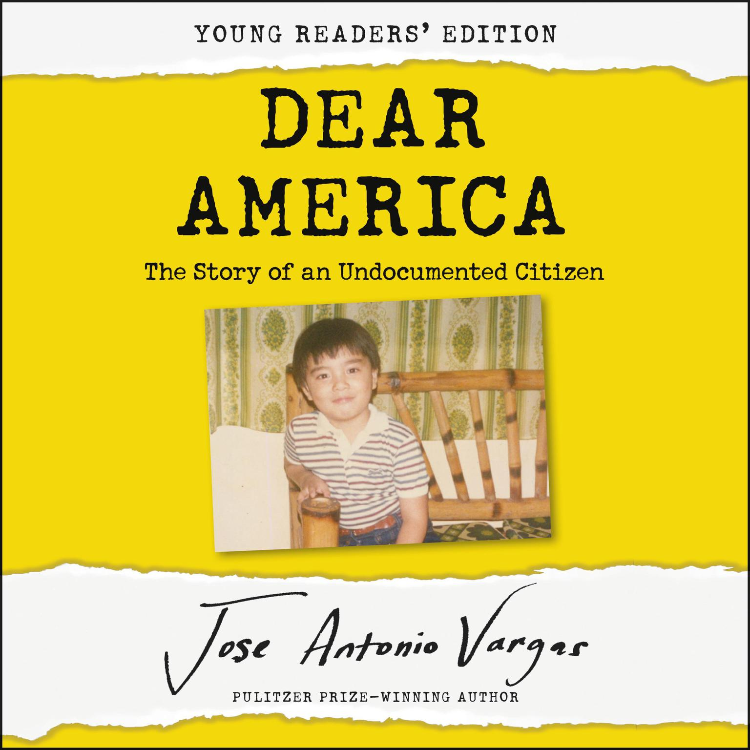 Printable Dear America: Young Readers' Edition: The Story of an Undocumented Citizen Audiobook Cover Art