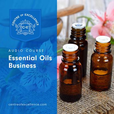 Essential Oils Audiobook, by Centre of Excellence