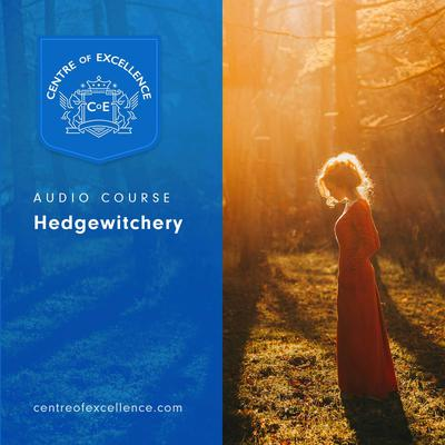 Hedgewitchery Audiobook, by Centre of Excellence