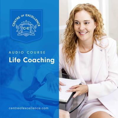 Life Coaching Audiobook, by Centre of Excellence