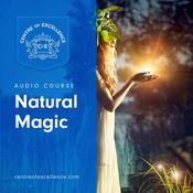 Natural Magic Audiobook, by Centre of Excellence|