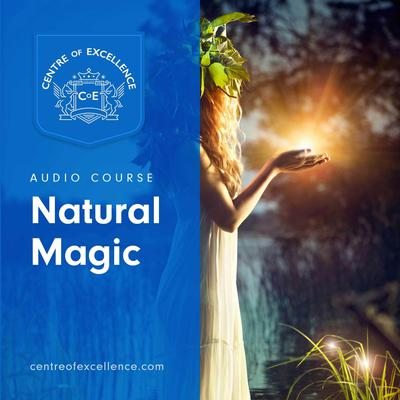 Natural Magic Audiobook, by Centre of Excellence