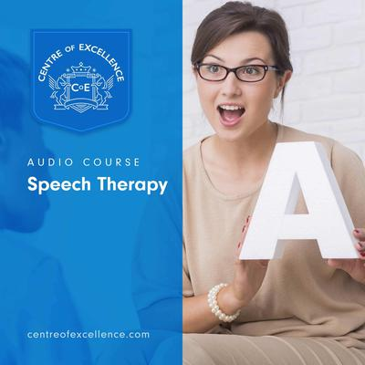 Speech Therapy Audiobook, by Centre of Excellence