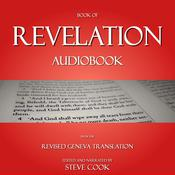 Book of Revelation Audiobook: From the Revised Geneva Translation Audiobook, by Author Info Added Soon