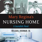Mary Reginas Nursing Home Audiobook, by Author Info Added Soon