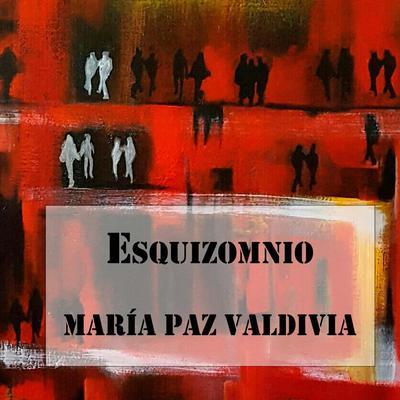 Esquizomnio Audiobook, by María Paz Valdivia
