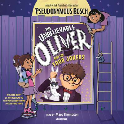 The Unbelievable Oliver and The Four Jokers Audiobook, by Pseudonymous Bosch