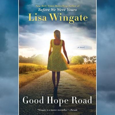 Good Hope Road Audiobook, by Lisa Wingate