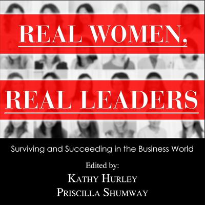 Real Women, Real Leaders: Surviving and Succeeding in the Business World Audiobook, by Kathleen Hurley