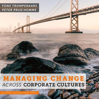 Managing Change Across Corporate Cultures Audiobook, by Fons Trompenaars