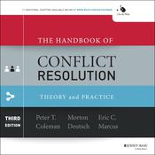 The Handbook of Conflict Resolution: Theory and Practice 3rd Edition Audiobook, by Author Info Added Soon