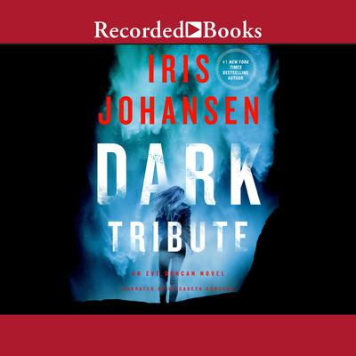 Dark Tribute Audiobook, by Iris Johansen
