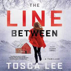 The Line Between: A Novel Audiobook, by Tosca Lee