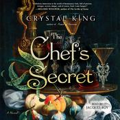 The Chef's Secret: A Novel Audiobook, by Crystal King