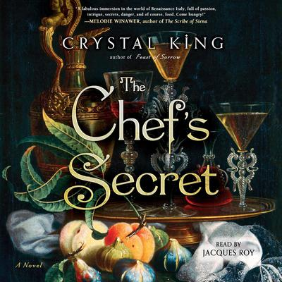 The Chefs Secret: A Novel Audiobook, by Crystal King