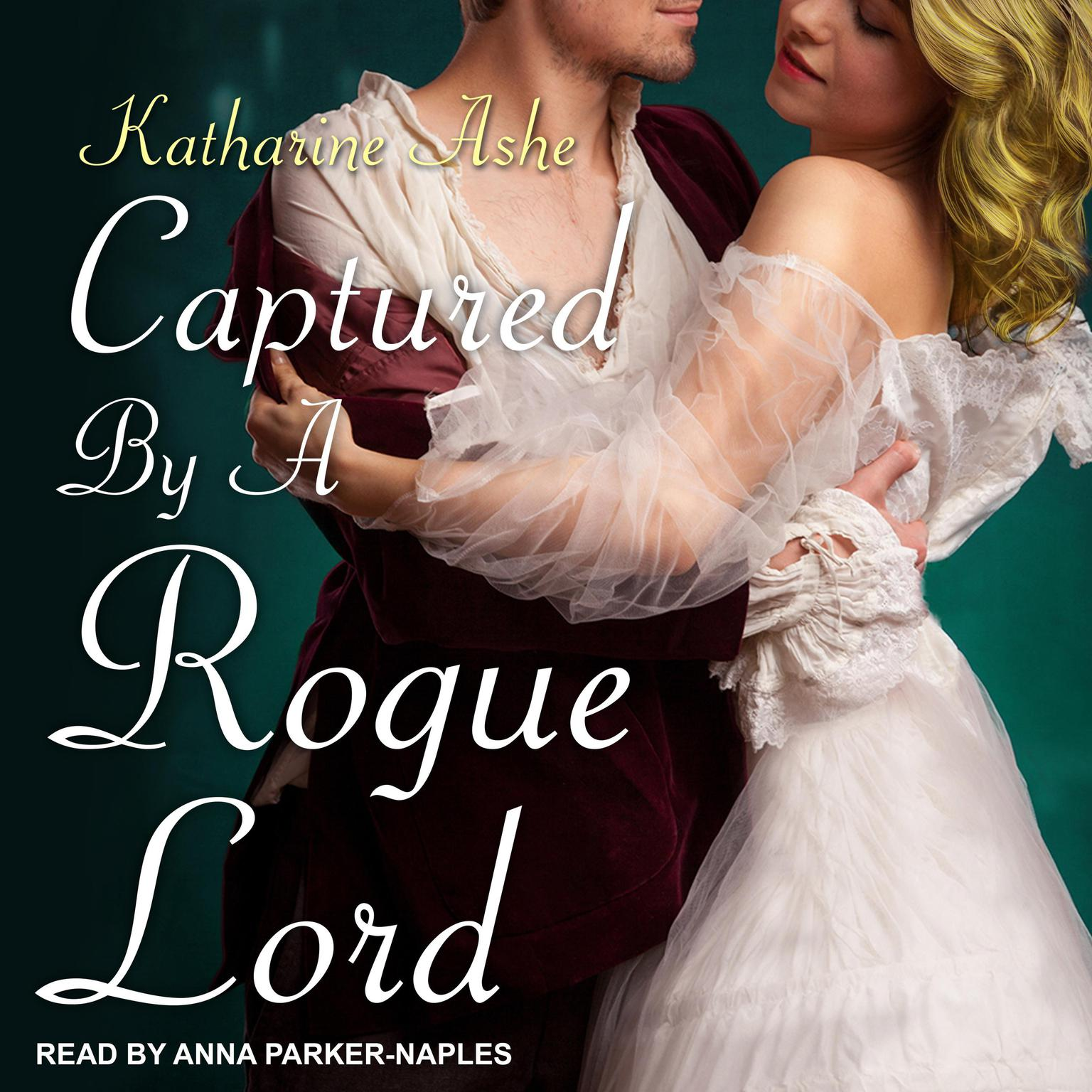 Printable Captured By a Rogue Lord Audiobook Cover Art