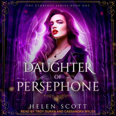 Daughter of Persephone: A Reverse Harem Romance Audiobook, by Helen Scott