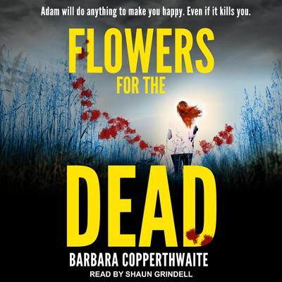 Flowers for the Dead Audiobook, by Barbara Copperthwaite