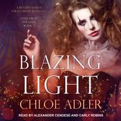 Blazing Light: A Reverse Harem Paranormal Romance Audiobook, by Chloe Adler