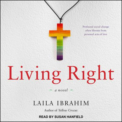 Living Right Audiobook, by Laila Ibrahim