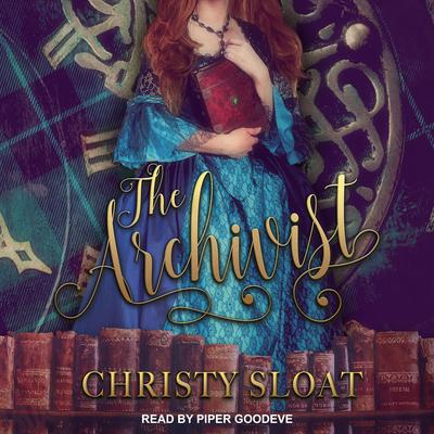 The Archivist Audiobook, by Christy Sloat