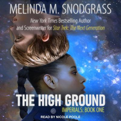 The High Ground Audiobook, by Melinda Snodgrass