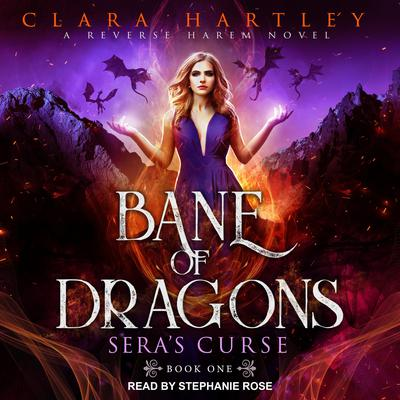 Bane of Dragons  Audiobook, by Clara Hartley