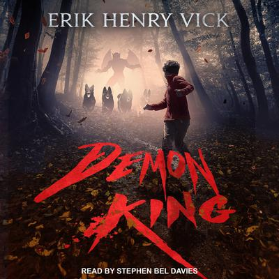 Demon King Audiobook, by Erik Henry Vick