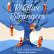 Relative Strangers  Audiobook, by Allie Cresswell