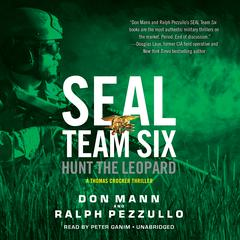 SEAL Team Six: Hunt the Leopard Audiobook, by Don Mann, Ralph Pezzullo