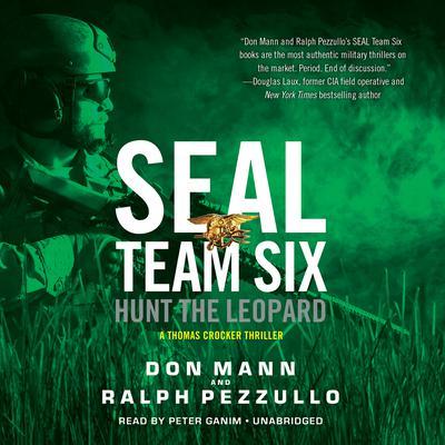 SEAL Team Six: Hunt the Leopard Audiobook