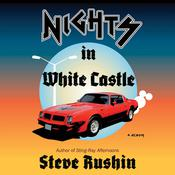 Nights In White Castle: A Memoir Audiobook, by Steve Rushin