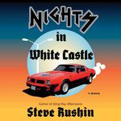 Nights In White Castle: A Memoir Audiobook, by Steve Rushin