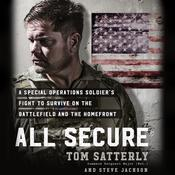 All Secure: A Special Operations Soldier's Fight to Survive on the Battlefield and the Homefront Audiobook, by Steve Jackson