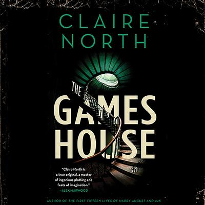 The Gameshouse Audiobook, by Claire North