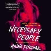 Necessary People Audiobook, by Anna Pitoniak