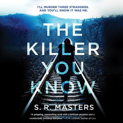 The Killer You Know Audiobook, by