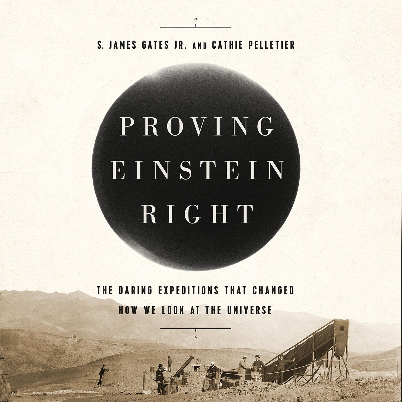 Printable Proving Einstein Right: The Daring Expeditions that Changed How We Look at the Universe Audiobook Cover Art