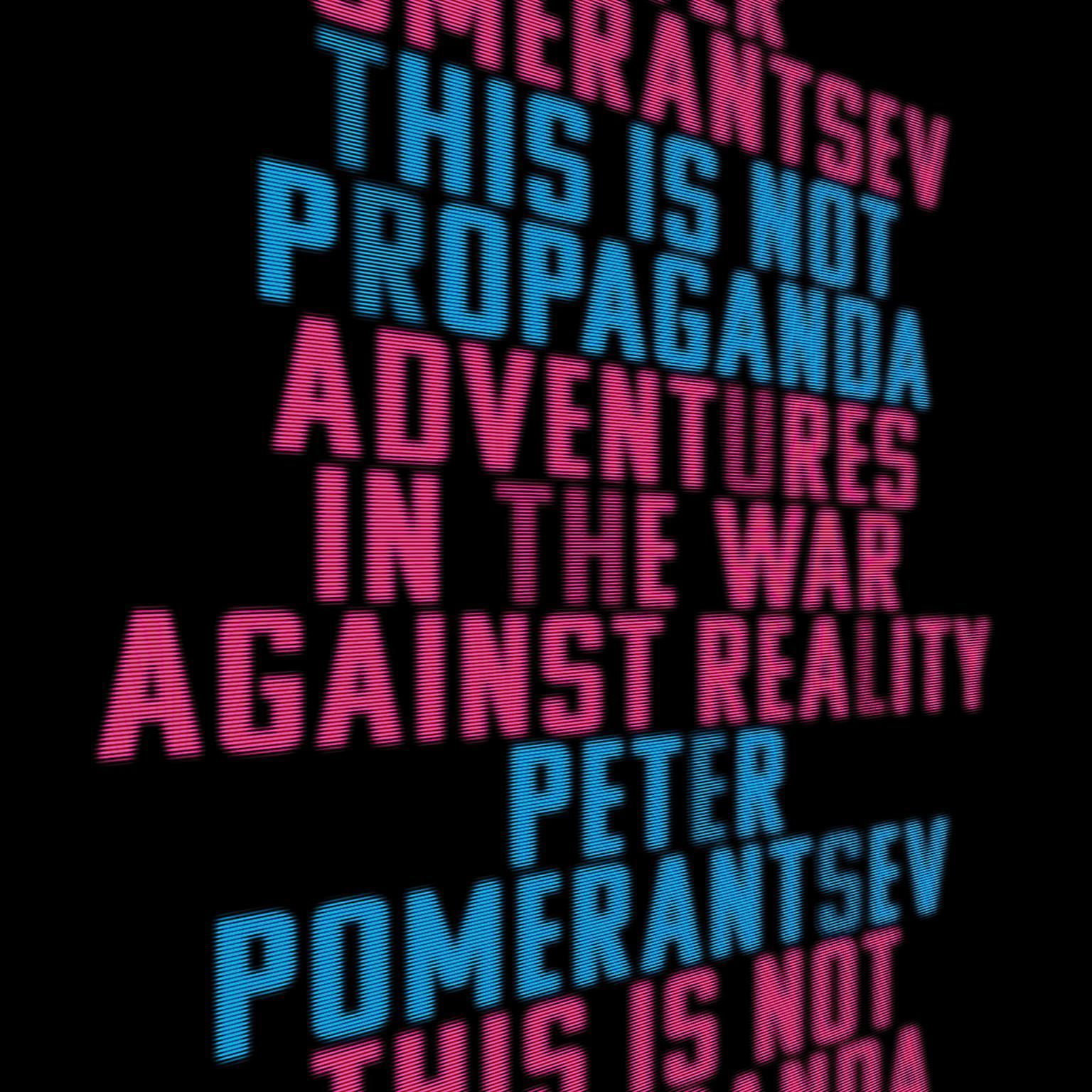 Printable This Is Not Propaganda: Adventures in the War Against Reality Audiobook Cover Art