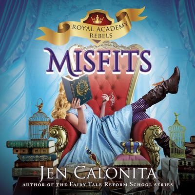 Misfits Audiobook, by Jen Calonita