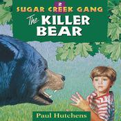 The Killer Bear Audiobook, by Author Info Added Soon|