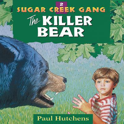 The Killer Bear Audiobook, by Paul Hutchens