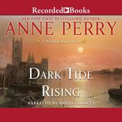 Dark Tide Rising: A William Monk Novel Audiobook, by Anne Perry|