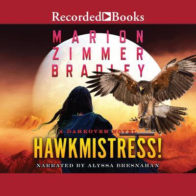 Hawkmistress Audiobook, by Marion Zimmer Bradley